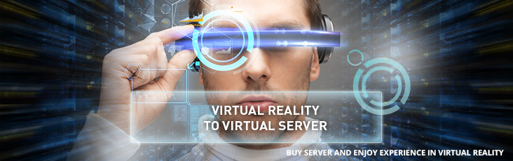 Experience in virtual reality for order and pay for virtual server!